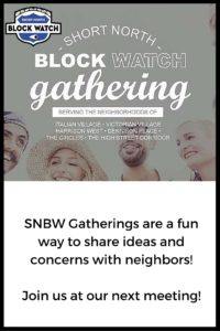 SNBW Gatherings are a fun way to share ideas and concerns with neighbors! Join us for our next meeting- July 24, 2016! (2)
